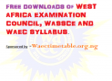 WASSCE / WAEC Syllabus Free Downloads For All Subjects 2016/2017